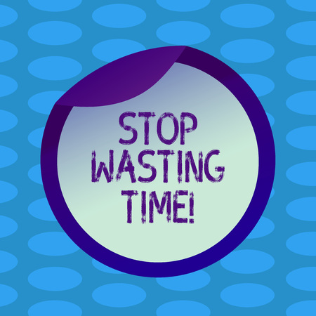 Word writing text Stop Wasting Time. Business concept for doing something that unnecessary does not produce benefit Bottle Packaging Blank Lid Carton Container Easy to Open Foil Seal Cover