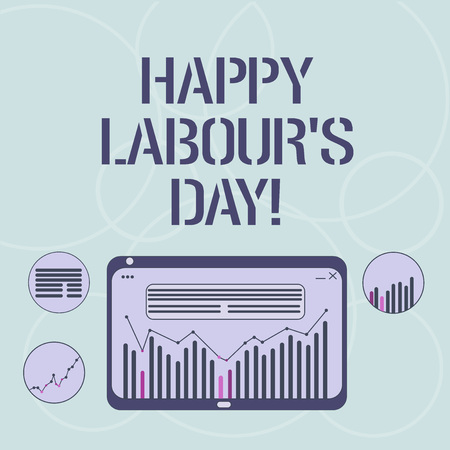 Word writing text Happy Labour S Day. Business concept for annual holiday to celebrate the achievements of workers Digital Combination of Column Line Data Graphic Chart on Tablet Screen