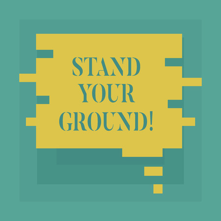 Conceptual hand writing showing Stand Your Ground. Business photo showcasing maintain ones position typically in face of opposition Speech Bubble in Puzzle Piece Shape for Presentation Ads