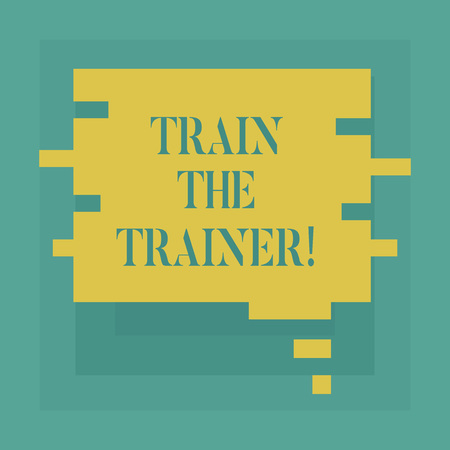 Conceptual hand writing showing Train The Trainer. Business photo showcasing identified to teach mentor or train others attend class Speech Bubble in Puzzle Piece Shape for Presentation Ads