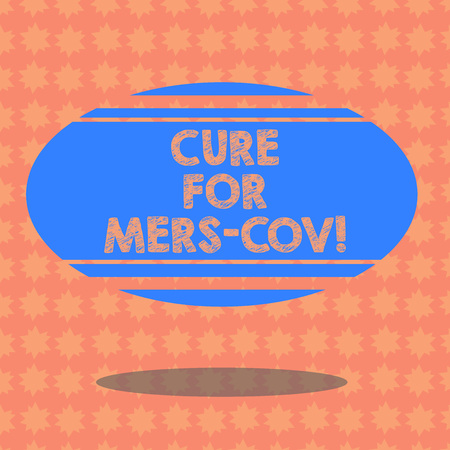 Writing note showing Cure For Mers Cov. Business photo showcasing viral respiratory illness that first reported Saudi Arabia Blank Color Oval Shape with Horizontal Stripe Floating and Shadow
