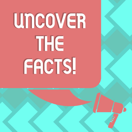 Text sign showing Uncover The Facts. Conceptual photo disclose or reveal truth about event or current situation Color Silhouette of Blank Square Speech Bubble and Megaphone photo