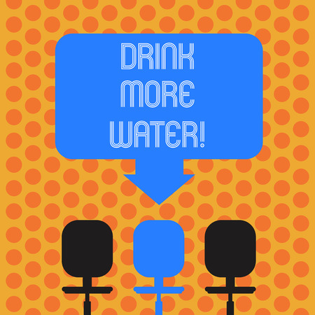 Writing note showing Drink More Water. Business photo showcasing increase amount of drinking water required varies everyday Space Color Arrow Pointing to One of the Three Swivel Chairs