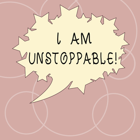 Word writing text I Am Unstoppable. Business concept for incapable of being stopped or destroyed encouraging speech Blank Oval Color Speech Bubble with Stars as Outline photo Text Space