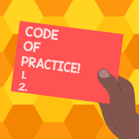 Handwriting text Code Of Practice. Concept meaning written rules explains how showing working particular job Drawn Hu analysis Hand Holding Presenting Blank Color Paper Cardboard photo