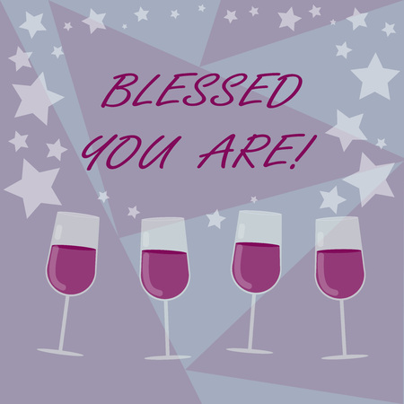 Handwriting text writing Blessed You Are. Concept meaning Spiritual gratitude believe in a greater power to have faith Filled Cocktail Wine Glasses with Scattered Stars as Confetti Stemware Banco de Imagens