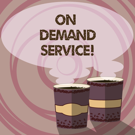 Conceptual hand writing showing On Deanalysisd Service. Business photo showcasing allow users to provision raw cloud resources anytime Two To Go Cup with Beverage and Steam icon Speech Bubble