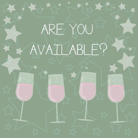 Handwriting text writing Are You Available. Concept meaning means someone open to dating showing at this time Filled Cocktail Wine Glasses with Scattered Stars as Confetti Stemware 版權商用圖片