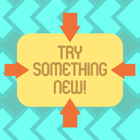 Text sign showing Try Something New. Conceptual photo start doing anything you did not made or know before Arrows on Four Sides of Blank Rectangular Shape Pointing Inward photo Stock Photo