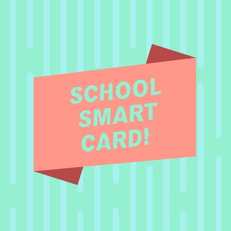 Word writing text School Smart Card. Business concept for integrated circuit card to give access children enter Blank Color Folded Banner Strip Flat Style photo for Announcement Poster