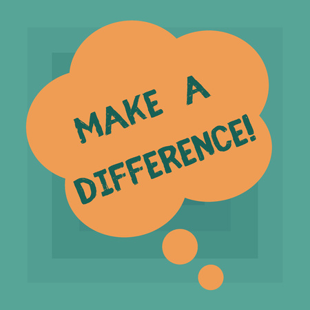 Conceptual hand writing showing Make A Difference. Business photo text have significant effect on demonstrating showing or situation Floral Shape Thought Speech Bubble for Presentation Ads