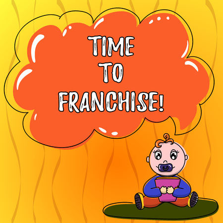 Text sign showing Time To Franchise. Conceptual photo authorization by company make carry commercial activities Baby Sitting on Rug with Pacifier Book and Blank Color Cloud Speech Bubble Imagens