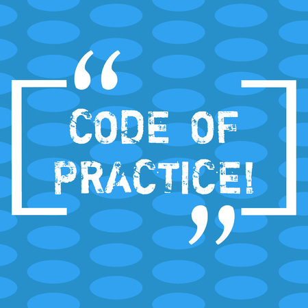 Handwriting text Code Of Practice. Concept meaning written rules explains how showing working particular job Columns of Small Color Oval Shape Geometric Pattern in Seamless Repetition Standard-Bild