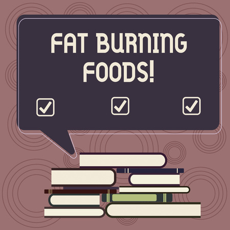 Writing note showing Fat Burning Foods. Business photo showcasing Certain types of food burn calories as you chew them Uneven Pile of Hardbound Books and Rectangular Speech Bubble Archivio Fotografico