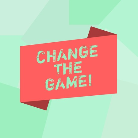 Conceptual hand writing showing Change The Game. Business photo text Make a movement do something different new strategies Blank Color Folded Banner Strip Flat Style Announcement Poster