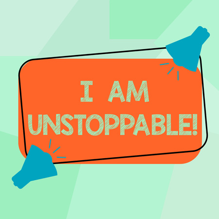 Conceptual hand writing showing I Am Unstoppable. Business photo text incapable of being stopped or destroyed encouraging speech Two Megaphone with Sound icon on Color Outlined Rectangular Shape