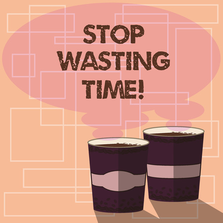 Word writing text Stop Wasting Time. Business concept for doing something that unnecessary does not produce benefit Two To Go Cup with Beverage and Steam icon Blank Speech Bubble photo Stock Photo