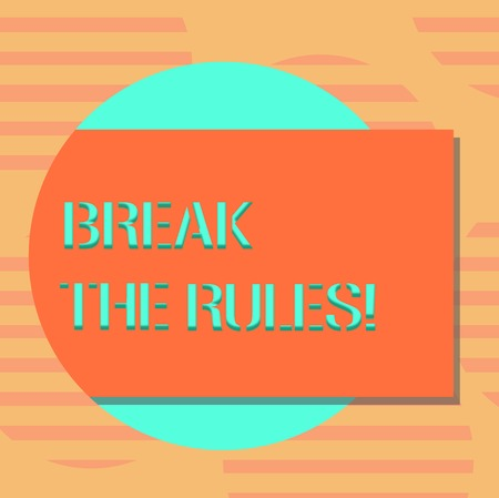Word writing text Break The Rules. Business concept for Make changes do everything different Rebellion Reform Blank Rectangular Color Shape with Shadow Coming Out from a Circle photo