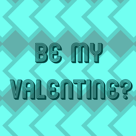 Writing note showing Be My Valentine. Business photo showcasing Proposal to go on a date on February 14 roanalysistic feelings Geometrical Blank Color Squares Overlapping in Seamless Repeat Pattern