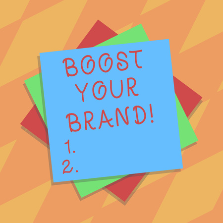 Text sign showing Boost Your Brand. Conceptual photo describe high levels of overall customer satisfaction Multiple Layer of Blank Sheets Color Paper Cardboard photo with Shadow