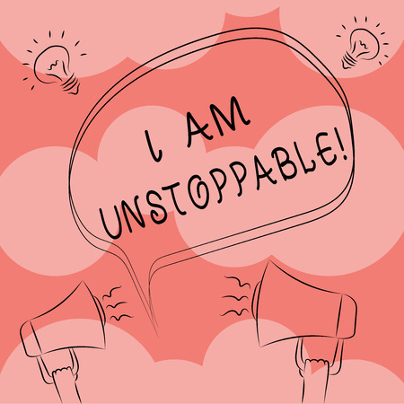 Writing note showing I Am Unstoppable. Business photo showcasing incapable of being stopped or destroyed encouraging speech Freehand Outline Sketch of Speech Bubble Megaphone Idea Icon