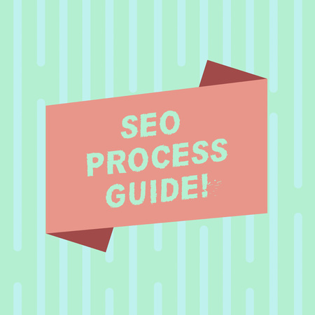 Word writing text Seo Process Guide. Business concept for set actions improve online visibility website in engines Blank Color Folded Banner Strip Flat Style photo for Announcement Poster