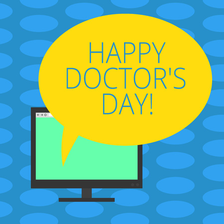 Word writing text Happy Doctor S Day. Business concept for celebrated to recognize contributions physicians to lives Mounted Computer Monitor Blank Screen with Oval Color Speech Bubble Imagens