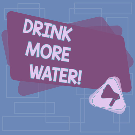 Text sign showing Drink More Water. Conceptual photo increase amount of drinking water required varies everyday Megaphone Inside Triangle and Blank Color Rectangle for Announcement