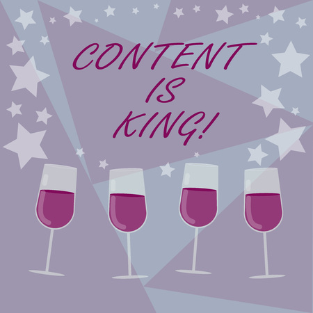 Handwriting text writing Content Is King. Concept meaning Content is the heart of todays marketing strategies Filled Cocktail Wine Glasses with Scattered Stars as Confetti Stemware