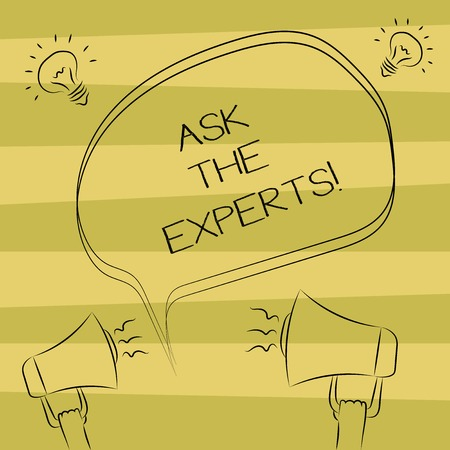 Text sign showing Ask The Experts. Conceptual photo Look for a professional advice consultation support Freehand Outline Sketch of Blank Speech Bubble Megaphone Sound Idea Icon