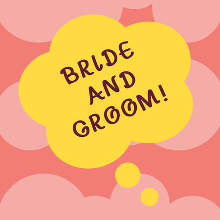 Writing note showing Bride And Groom. Business photo showcasing Man and woanalysis who are about to get married Main couple Floral Shape Thought Speech Bubble for Presentation Ads