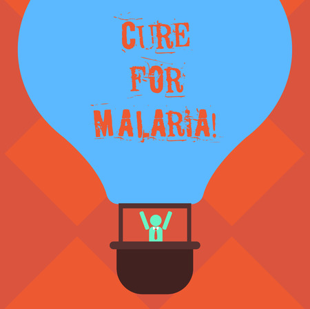 Handwriting text writing Cure For Malaria. Concept meaning like Primaquine drug used against malaria for prevention Hu analysis Dummy Arms Raising inside Gondola Riding Blank Color Air Balloon