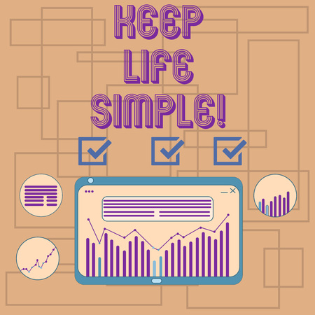 Text sign showing Keep Life Simple. Conceptual photo invitation anyone not complexing things or matters Digital Combination of Column Line Data Graphic Chart on Tablet Screen 写真素材