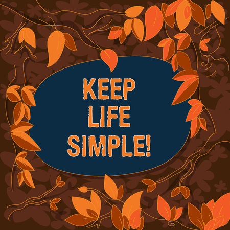 Conceptual hand writing showing Keep Life Simple. Business photo showcasing invitation anyone not complexing things or matters Tree Branches Scattered with Leaves Blank Color Text Space