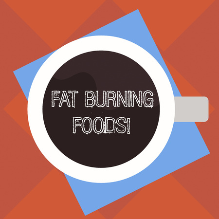 Handwriting text Fat Burning Foods. Concept meaning Certain types of food burn calories as you chew them Top View of Drinking Cup Filled with Beverage on Color Paper photo