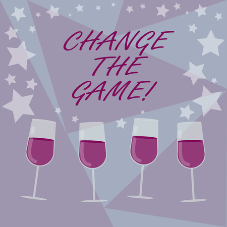 Handwriting text writing Change The Game. Concept meaning Make a movement do something different new strategies Filled Cocktail Wine Glasses with Scattered Stars as Confetti Stemware