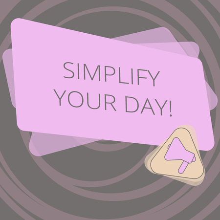 Text sign showing Simplify Your Day. Conceptual photo make simple or reduce things to basic essentials Megaphone Inside Triangle and Blank Color Rectangle for Announcement Foto de archivo - 116604840