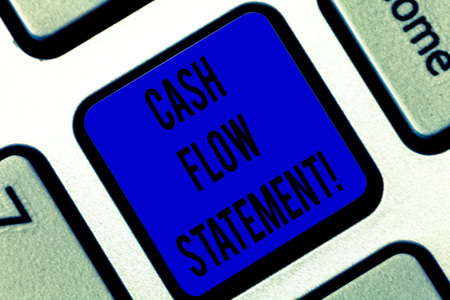 Writing note showing Cash Flow Statement. Business photo showcasing financial measures cash generated used by company period Keyboard key Intention to create computer message pressing keypad idea