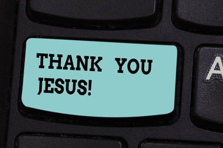 Handwriting text Thank You Jesus. Concept meaning Being grateful for what the Lord has given you Religious Keyboard key Intention to create computer message pressing keypad idea 스톡 콘텐츠