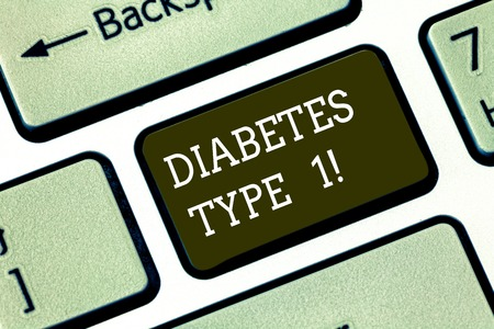Word writing text Diabetes Type 1. Business concept for condition in which the pancreas produce little or no insulin Keyboard key Intention to create computer message pressing keypad idea