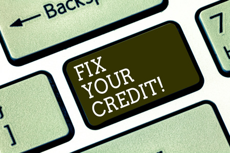Word writing text Fix Your Credit. Business concept for Keep balances low on credit cards and other credit Keyboard key Intention to create computer message pressing keypad idea