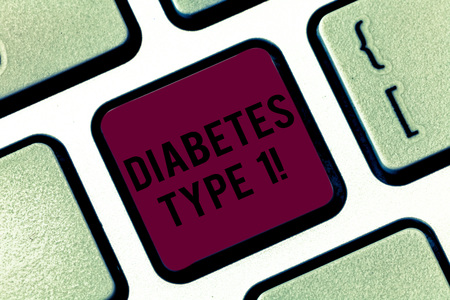 Handwriting text Diabetes Type 1. Concept meaning condition in which the pancreas produce little or no insulin Keyboard key Intention to create computer message pressing keypad idea