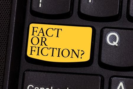 Word writing text Fact Or Fiction. Business concept for Is it true or is false doubt if something is real authentic Keyboard key Intention to create computer message pressing keypad idea Stock Photo