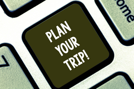 Text sign showing Plan Your Trip. Conceptual photo Schedule activities to enjoy while traveling abroad Keyboard key Intention to create computer message pressing keypad idea Banco de Imagens