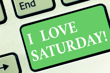 Conceptual hand writing showing I Love Saturday. Business photo showcasing To have affection for the weekend happy excited relax Keyboard key Intention to create computer message idea Stock Photo