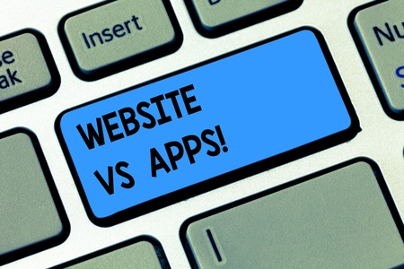 Conceptual hand writing showing Website Vs Apps. Business photo text Doubt between using a webpage or an online application Keyboard key Intention to create computer message idea