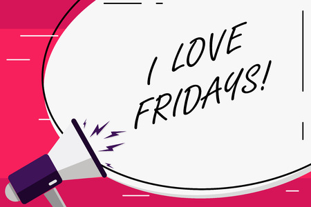Word writing text I Love Fridays. Business concept for Affection for the start of the weekend enjoy days off