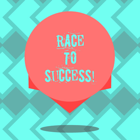 Text sign showing Race To Success. Conceptual photo Competition for good development successful business Blank Color Circle Floating photo with Shadow and Design at the Edge