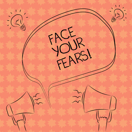 Writing note showing Face Your Fears. Business photo showcasing Have the courage to overcome anxiety be brave fearless Freehand Outline Sketch of Speech Bubble Megaphone Idea Icon