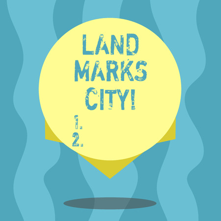 Conceptual hand writing showing Land Marks City. Business photo text Important architecture places in the cities to visit Blank Color Circle with Shadow and Design at the Edge